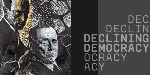 RIPENSARE LA DEMOCRAZIA | DECLINING DEMOCRACY